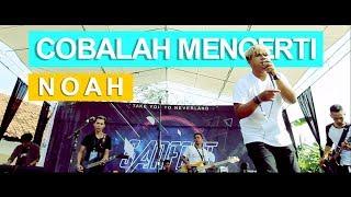 PECAH! NOAH - COBALAH MENGERTI - SANFEST 2019 SMAN 1 NAGREG