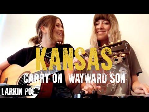 "Larkin Poe | Kansas Cover (""Carry On Wayward Son"")"
