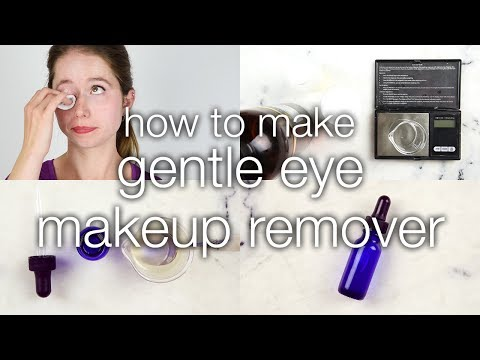 How to Make a Gentle Eye Makeup Remover