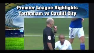Highlights Tottenham vs Cardiff City Premier League 2018