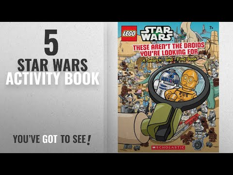 Top 10 Star Wars Activity Book [2018]: LEGO Star Wars: These Aren't the Droids You're Looking For