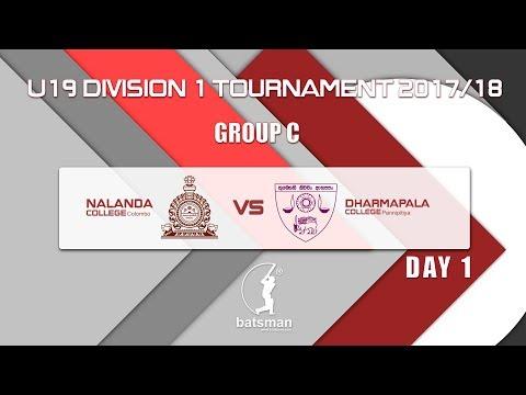 Under 19 Division 1 Season 2017/18  (Nalanda, Colombo vs Dharmapala, Pannipitiya) Day 1