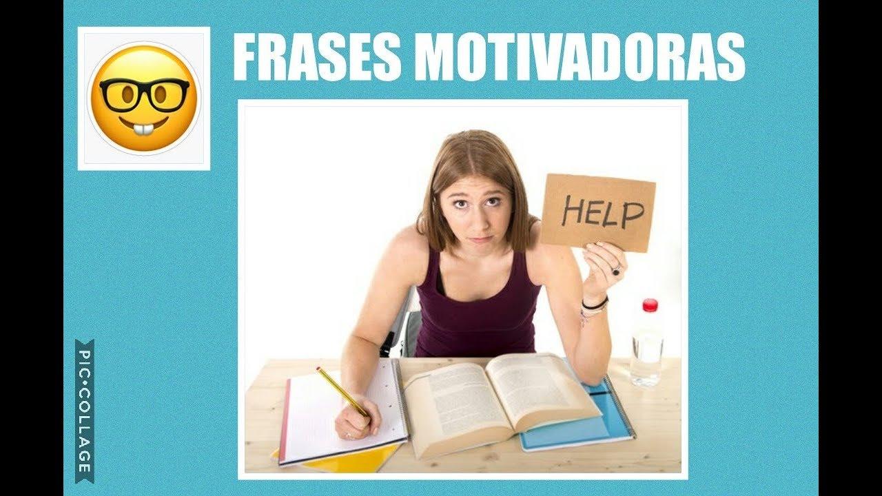 15 Frases De Motivación Para Estudiantes Frases Motivadoras Para Estudiantes