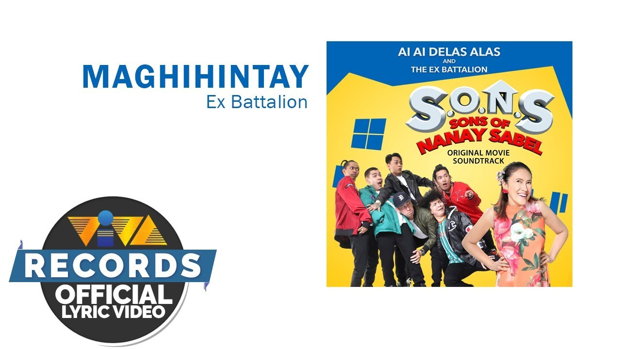 Maghihintay - Ex Battalion | S.O.N.S Movie OST [Official Lyric Video] #1