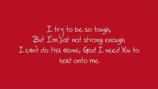 Savior, Please by Josh Wilson lyrics onscreen
