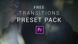 10 FREE Smooth Transitions Preset Pack for Adobe Premiere Pro | Sam Kolder Style