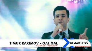 Timur Raximov - Gal gal (concert version)