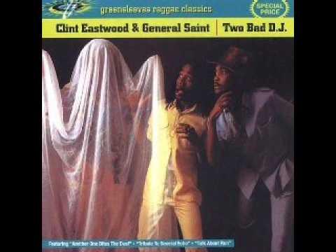 Clint Eastwood & General Saint - Two bad DJ
