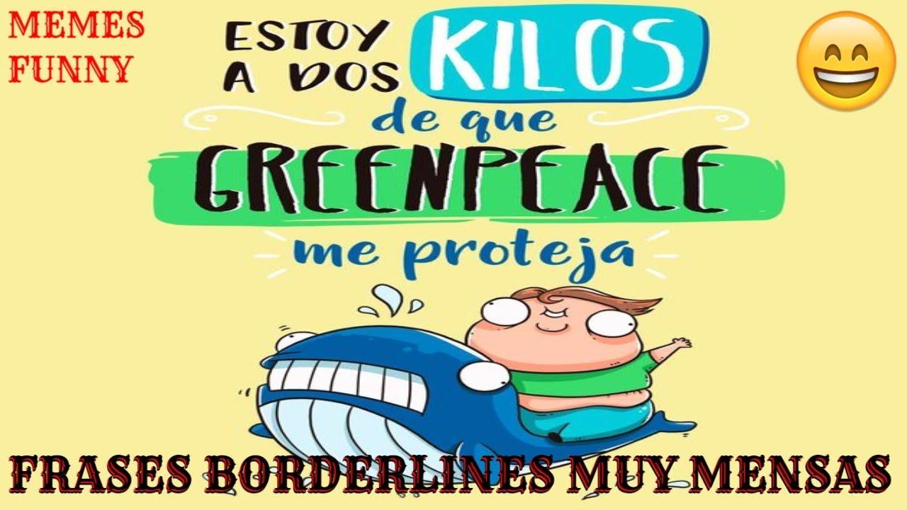 Frases Tontas Para Reir Video Whatsapp Risa Humor Divertidos Dichos Pensamientos Borderlines Tontos