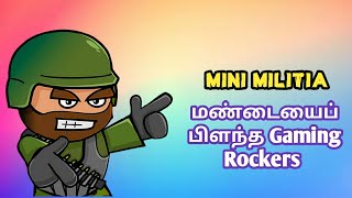 Mini Militia |  மண்டையைப் பிளந்த Gaming Rockers | Mini Militia Gameplay in Tamil | Tips and Tricks