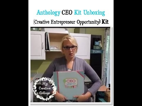 Anthology CEO Kit Unboxed- Creative Entrepreneur Opportunity Ahead!