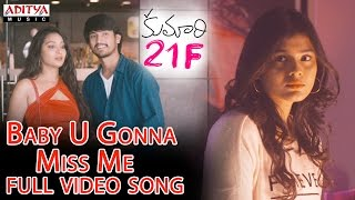 Baby U Gonna Miss Me Full Video Song || Kumari 21F|| Devi Sri Prasad, Raj Tarun, Hebah Patel