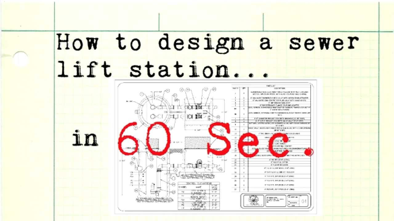 How to design a sewer lift station in 60 seconds youtube how to design a sewer lift station in 60 seconds sciox Gallery
