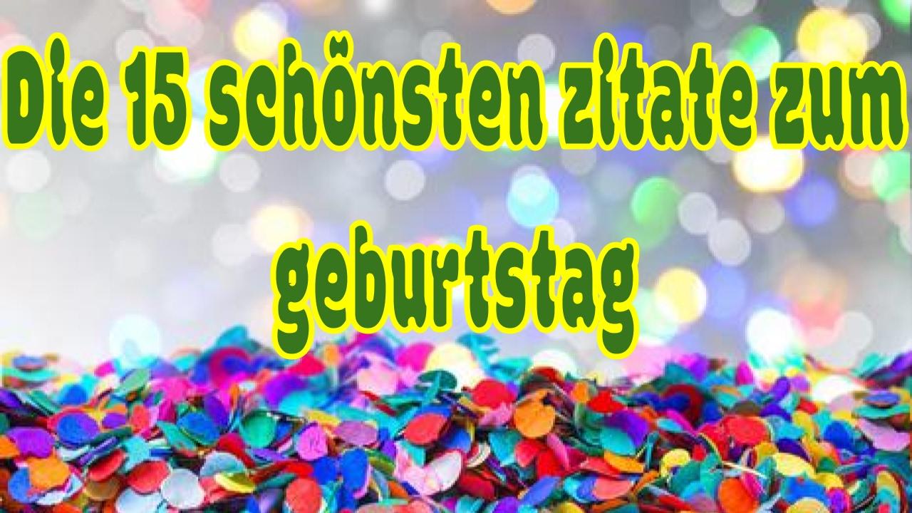 F F   Schonsten Zitate Zum Geburtstag F F