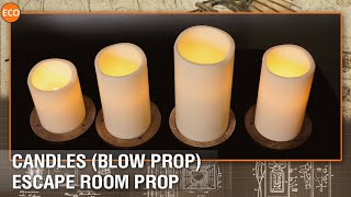 Candles (Blow prop) - escape room prop