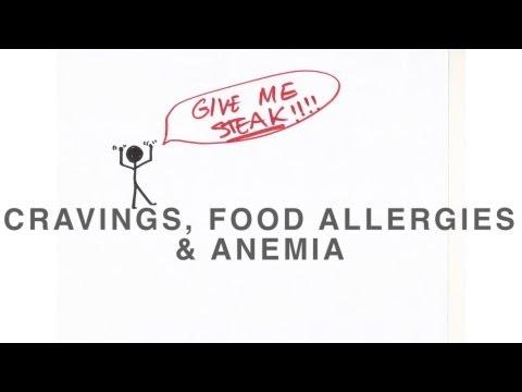 Cravings, Food Allergies & Anemia