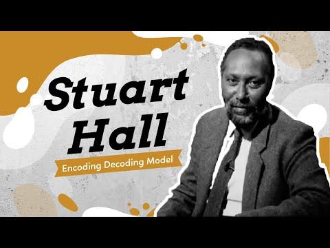 Stuart Hall's Encoding Decoding Model of Communication: In Depth Explanation