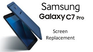 samsung Galaxy C7 Pro Screen Repair, LCD Display Replacement