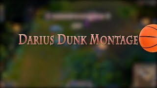 Repeat youtube video League of Legends - Darius Dunk Montage - Space Jam