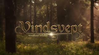 Relaxing/Celtic Music - Vindsvept - Woodland Lullaby