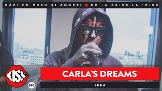 Carla's Dreams - Luna (Live KissFM)