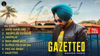 SAAHEB INDER GAZETTED (Full Album) Latest Punjabi Songs 2019 | Malwa Records