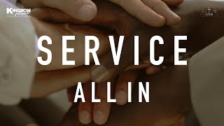 Kingdom House   Culture Code : Service - All In   Pastor Rob & Tania Meikle   April 11, 2021
