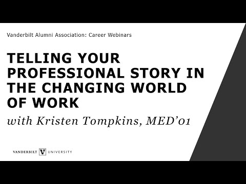 Telling Your Professional Story in the Changing World of Work