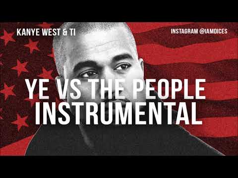 Kanye West - Ye vs The People ft. T.I