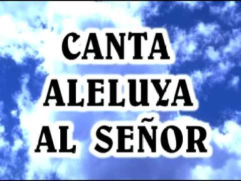 05 Canta Aleluya Al Señor