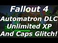 Fallout 4 Automatron DLC Unlimited XP & Caps Glitch After Patch 1.4! (Fallout 4 Glitches)