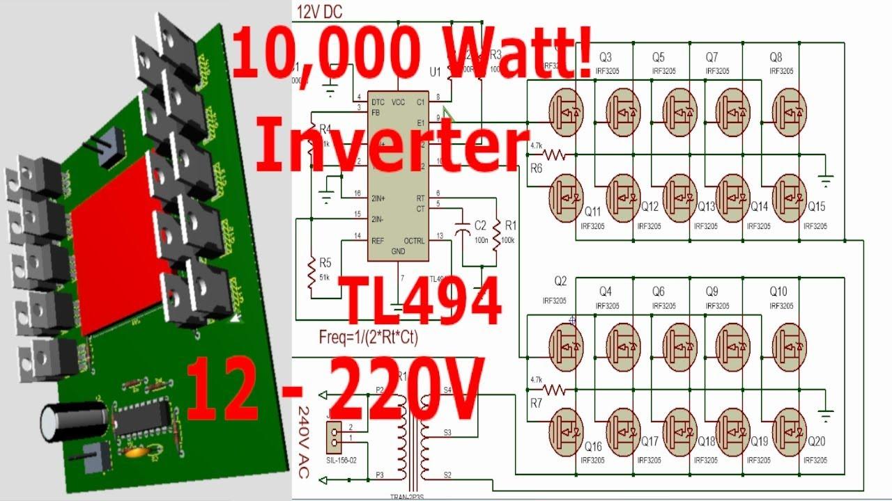 Tl494 10,000Watt Inverter (12 - 220V)
