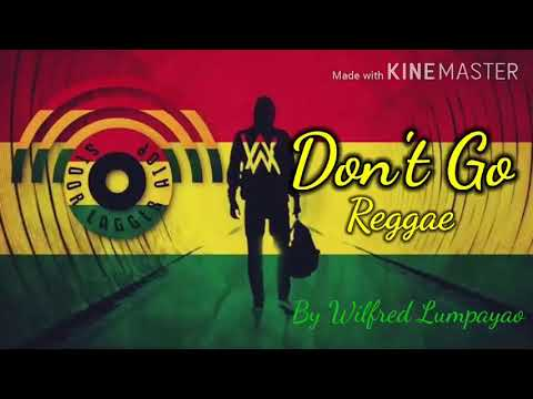 alan-walker---baby-don't-go-kelly-clarkson-(-reggae-version-)