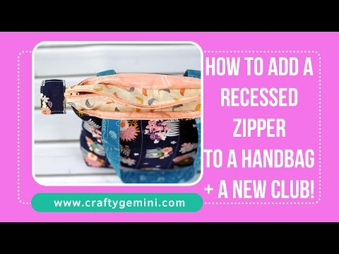 How to Add a Recessed Zipper to Any Tote Bag- Tutorial by Crafty Gemini