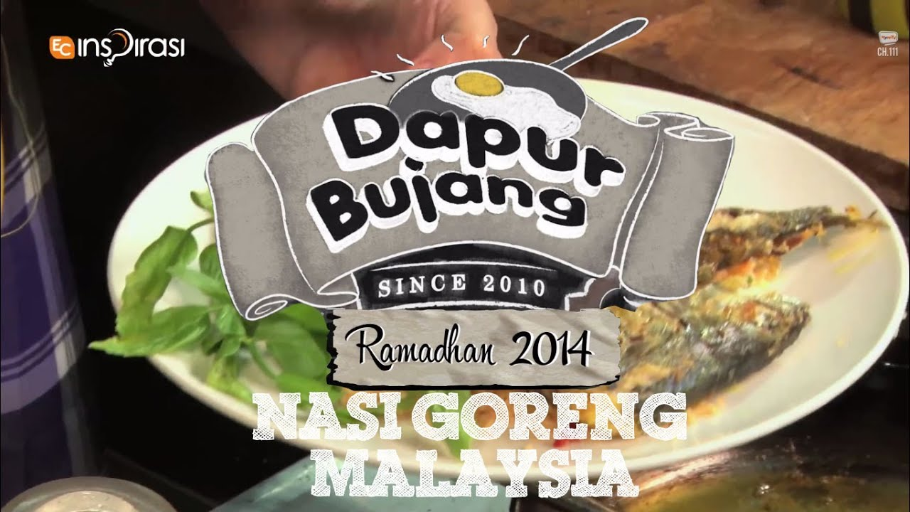 Dapurbujang Ramadhan Nasi Goreng Malaysia