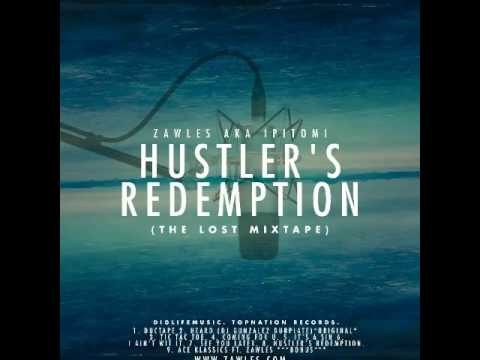 Zawles - Coming For U ( Hustler's Redemption)