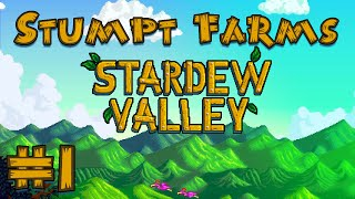 Stardew Valley - #1 - Stumpt Farms!