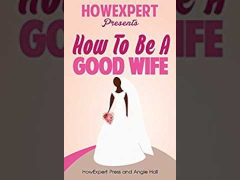 How To Be Good Wife