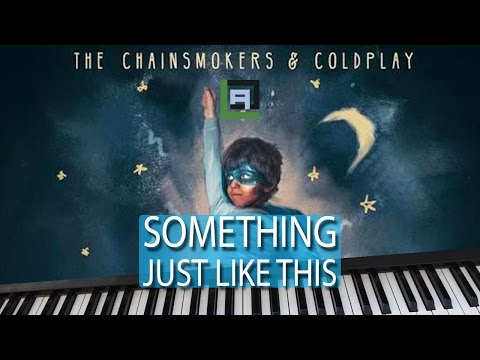 SOMETHING JUST LIKE THIS (The Chainsmokers & Coldplay) - LACrrangement Piano Cover