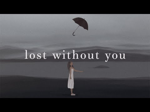 Freya Ridings ~ Lost Without You (Lyrics)