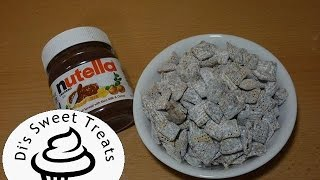 Nutella Puppy Chow- Di's Sweet Treats