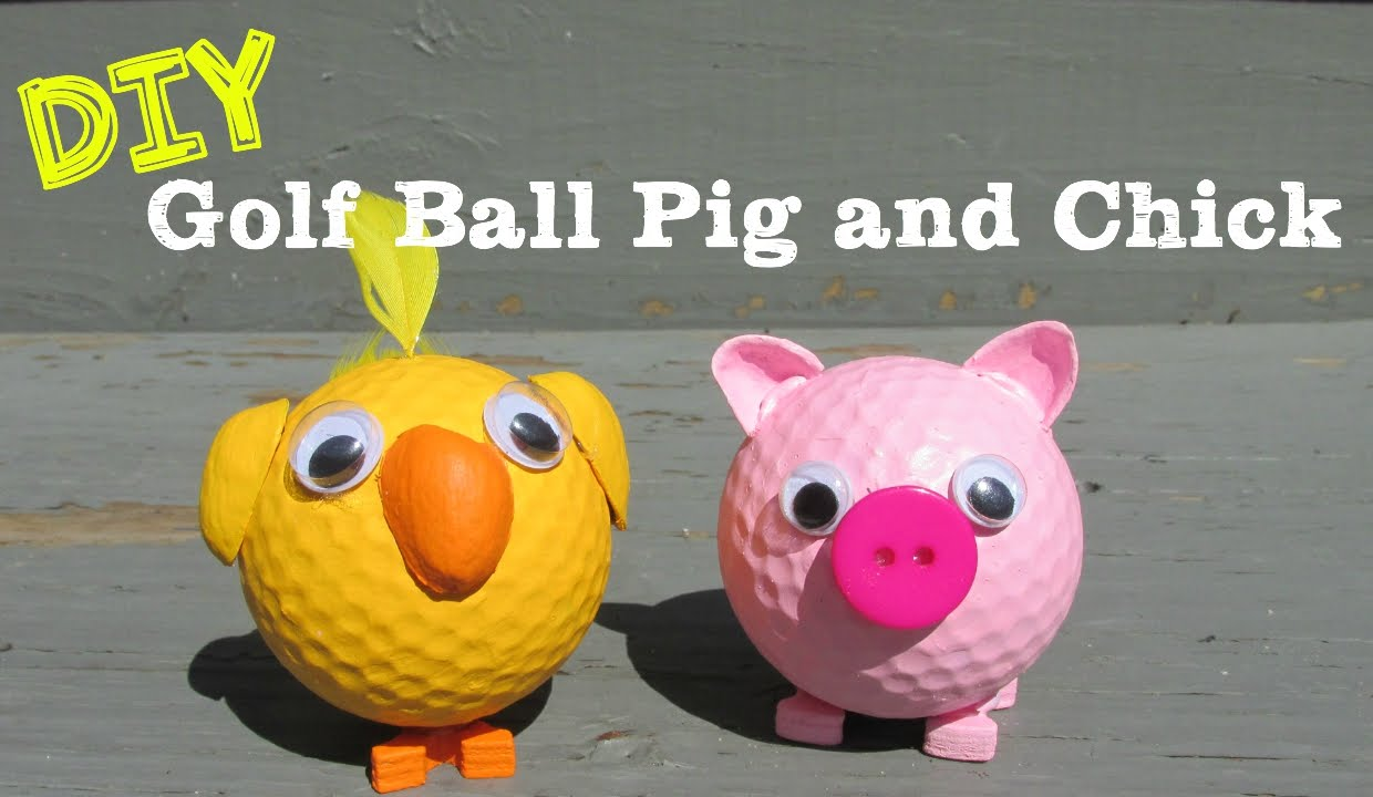 DIY Pig and Chick Recycled Golf Balls How To - YouTube