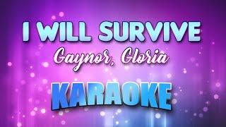 Gaynor, Gloria - I Will Survive (1993 Remix) (Karaoke version with Lyrics)
