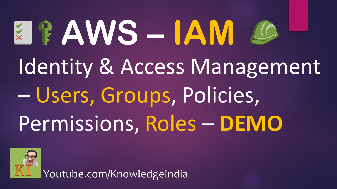 AWS Security - IAM (Part-2) | Roles, Trust Relationship - Identity & Access  Management