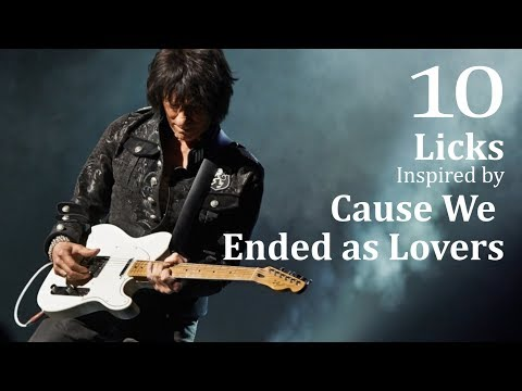 10 Licks Inspired by Cause We Ended as Lovers