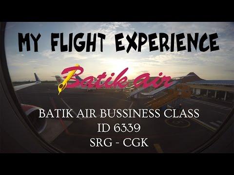 MY FLIGHT EXPERIENCE (FLIGHT REPORT) - E15 - BATIK AIR BUSSINESS CLASS (ID 6339) | SRG - CGK