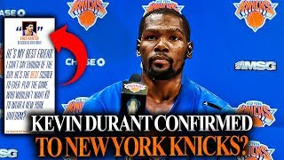 Why Kevin Durant Will SIGN With The NEW YORK KNICKS In 2019 FREE AGENCY! 5 clues