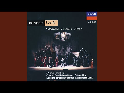 Verdi: Nabucco / Act 3 - Va, pensiero (Chorus of the Hebrew Slaves)