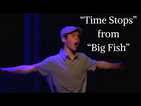 """Time Stops"" - Big Fish"