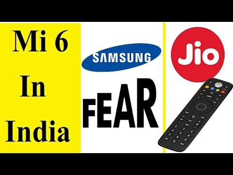 Mi6 In India   Samsung Fear   Jio Remote